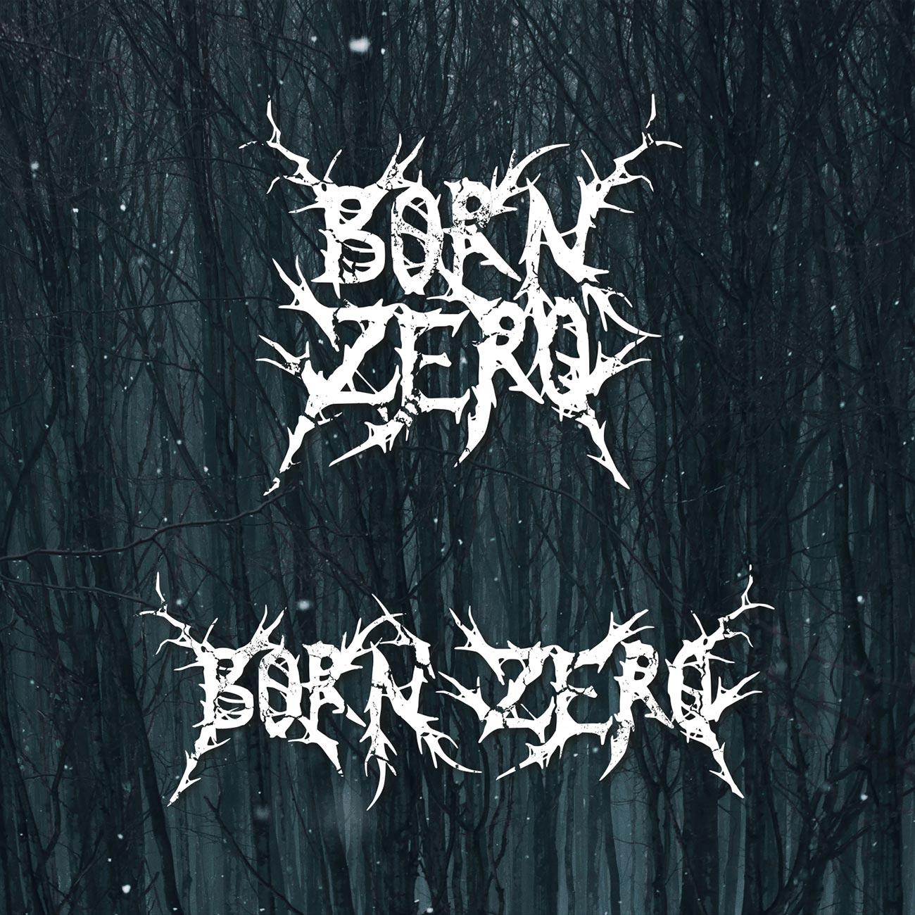 Born Zero Death Metal Band Logo Design
